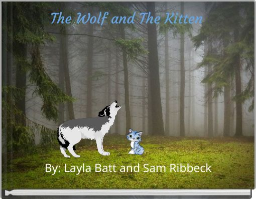 The Wolf and The Kitten