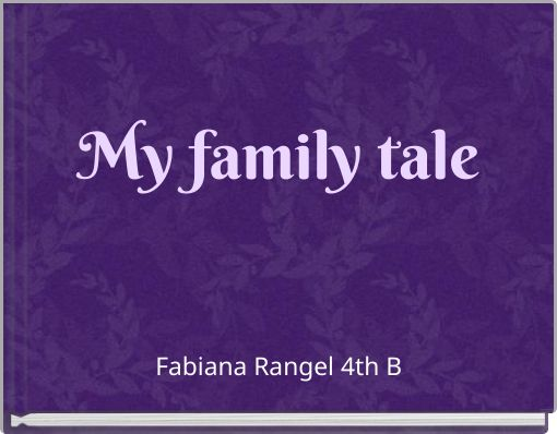 My family tale