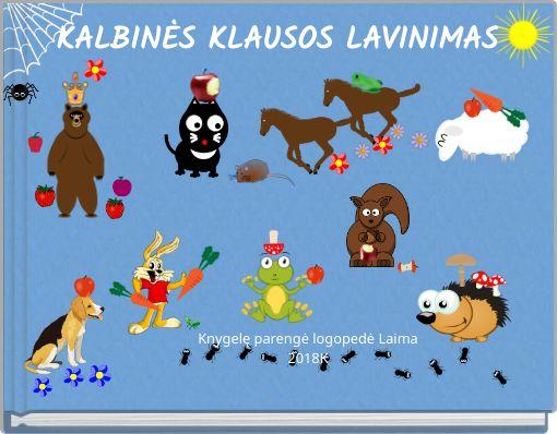 KALBINĖS KLAUSOS LAVINIMAS