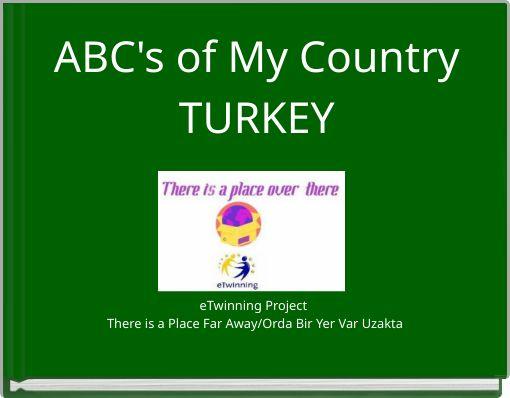 ABC's of My CountryTURKEY