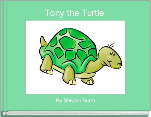 Tony the Turtle