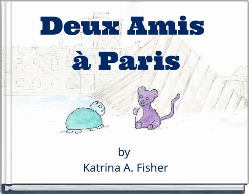 Deux Amis à Paris