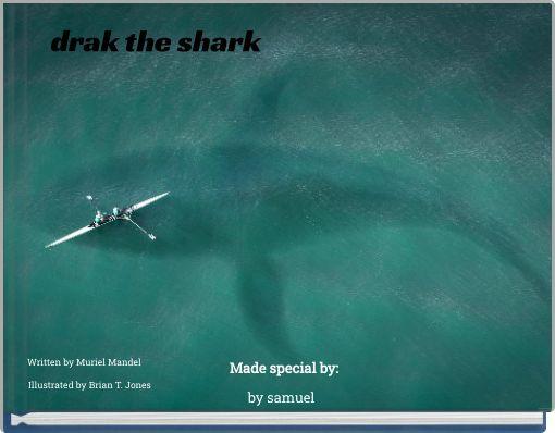 drak the shark