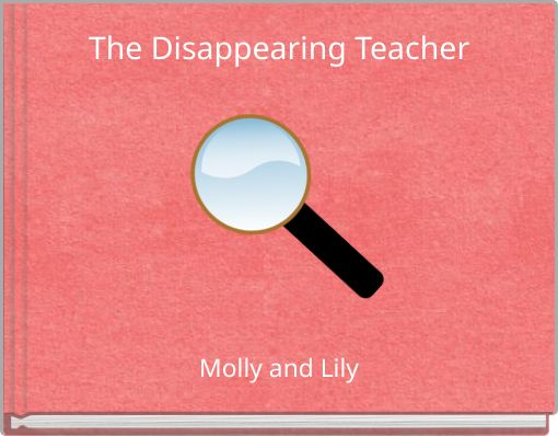 The Disappearing Teacher