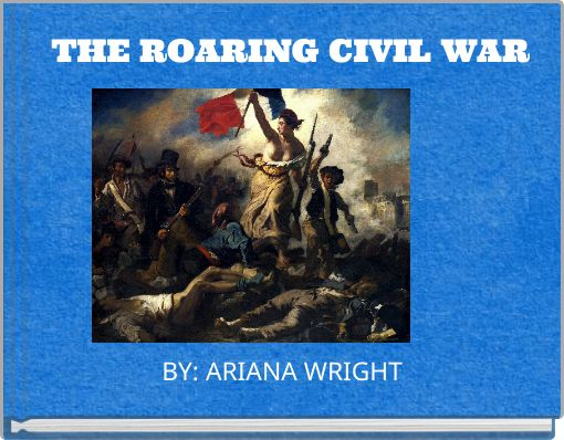 THE ROARING CIVIL WAR