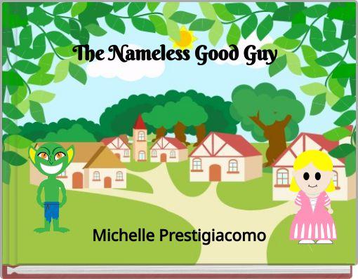 The Nameless Good Guy