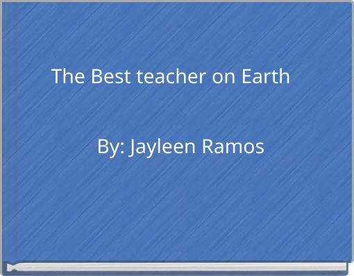 The Best teacher on Earth