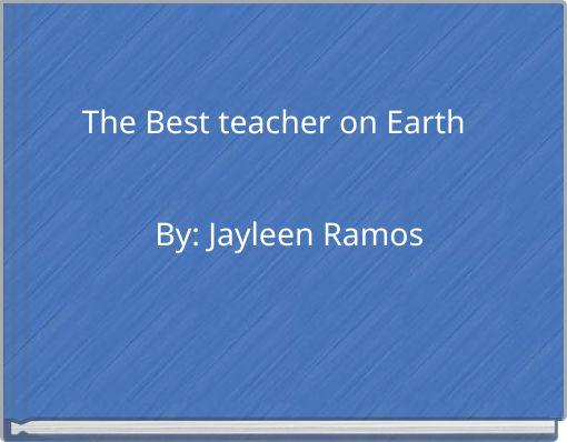 The Best teacher on Earth