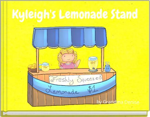 Kyleigh's Lemonade Stand