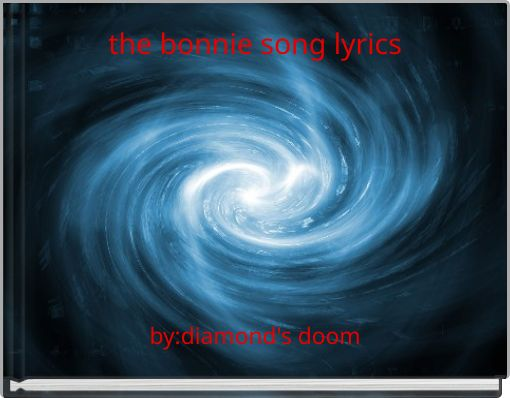 the bonnie song lyrics
