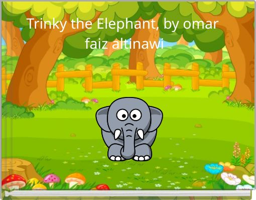 Trinky the Elephant, by omar faiz altinawi