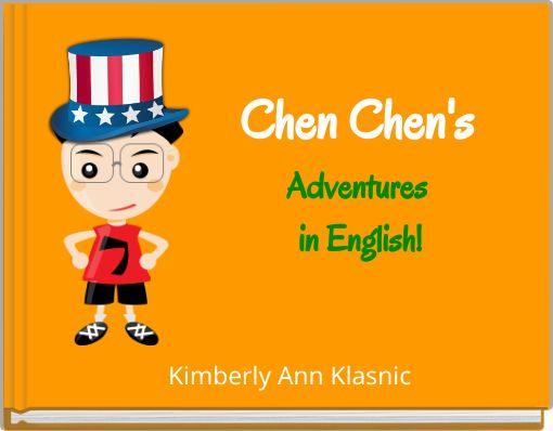 Chen Chen's Adventures  in English!
