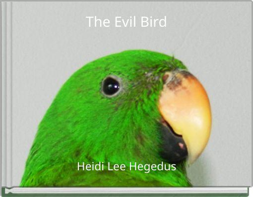 The Evil Bird