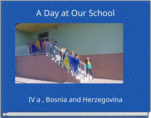 A Day at Our School