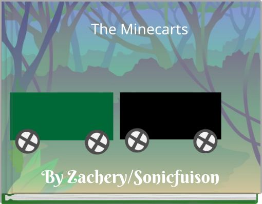 The Minecarts