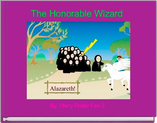 The Honorable Wizard