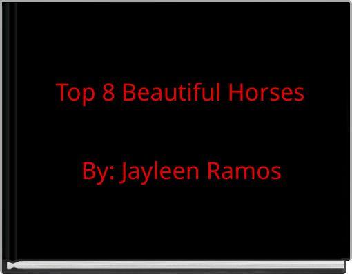 Top 8 Beautiful Horses