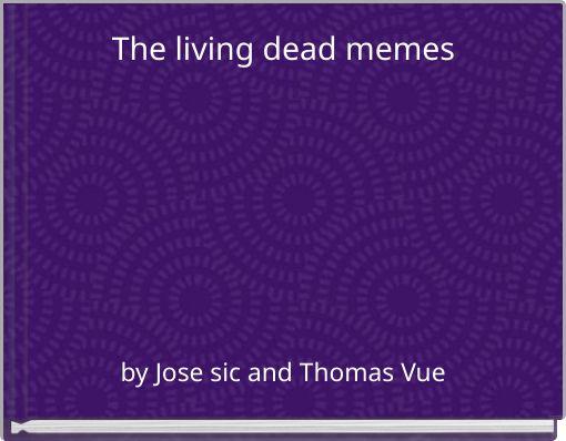 The living dead memes