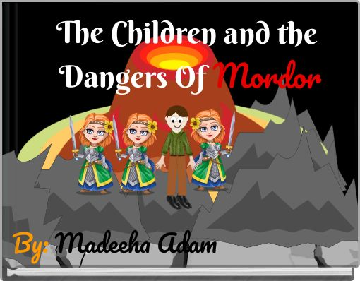 The Children and the Dangers Of Mordor