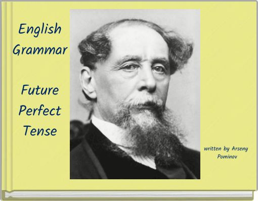 English Grammar Future Perfect  Tense