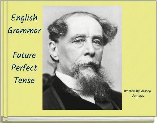 English Grammar Future Perfect  Tense