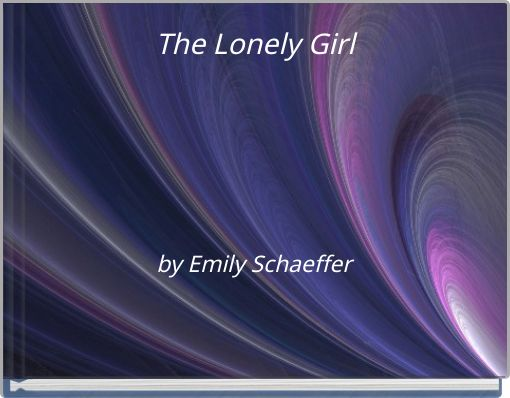 The Lonely Girl