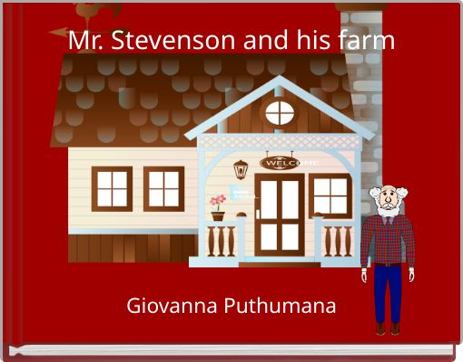 Mr. Stevenson and his farm