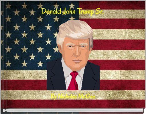 Donald John Trump Sr.