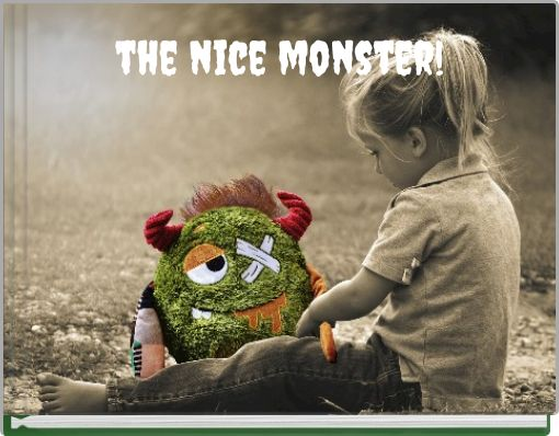 the nice monster!