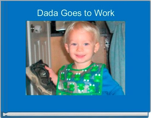 Dada Goes to Work