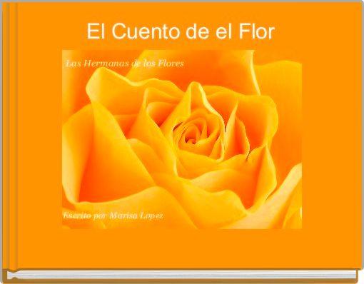 El Cuento de el Flor