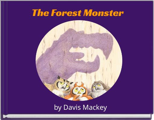 The Forest Monster