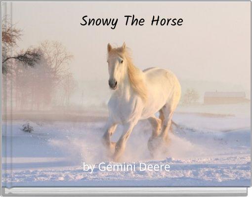 Snowy The Horse