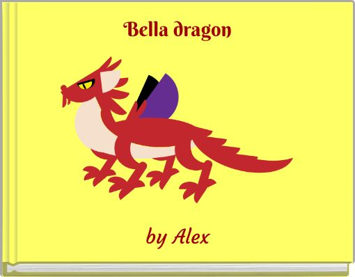 Bella dragon