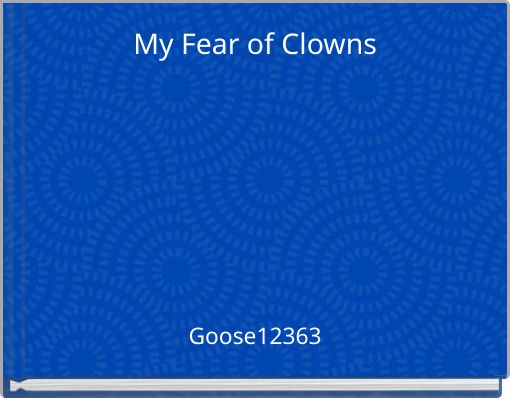My Fear of Clowns