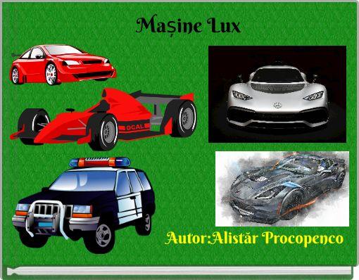 Mașine Lux