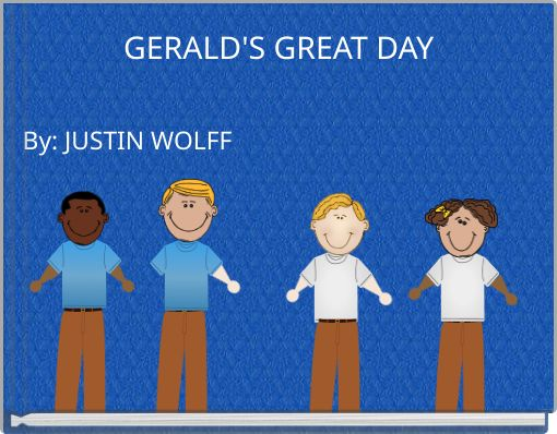 GERALD'S GREAT DAY