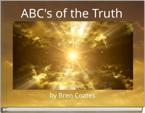 ABC's of the Truth