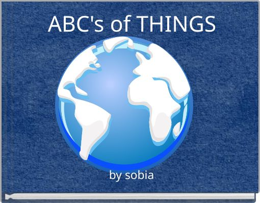 ABC's of THINGS