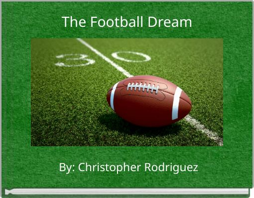 The Football Dream