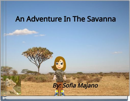 An Adventure In The Savanna