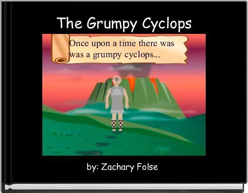 The Grumpy Cyclops