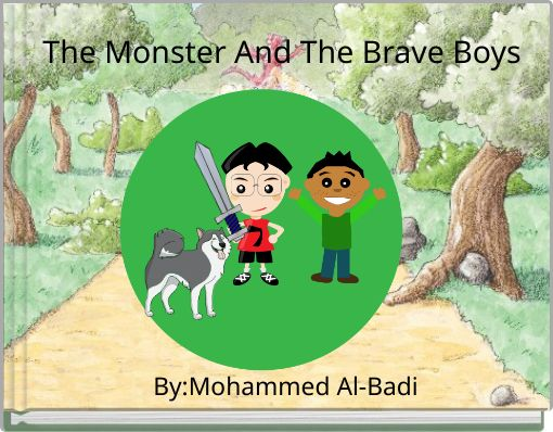 The Monster And The Brave Boys