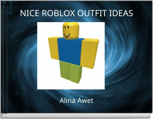 NICE ROBLOX OUTFIT IDEAS