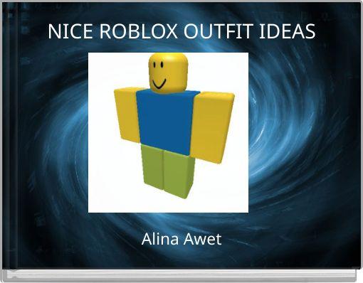 u0026quot nice roblox outfit ideas u0026quot