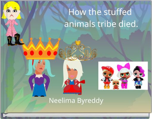 How the stuffed animals tribe died.