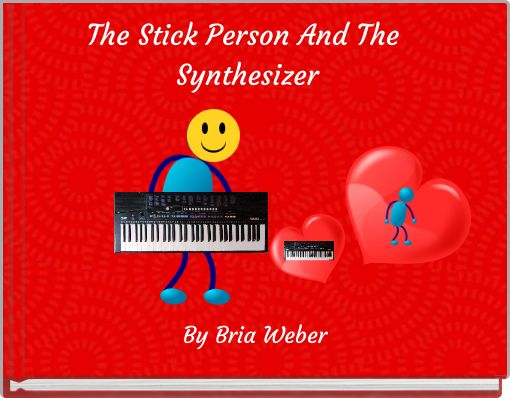 The Stick Person And The Synthesizer