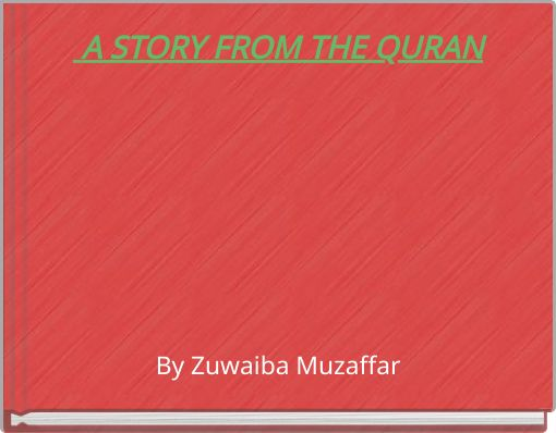 A STORY FROM THE QURAN