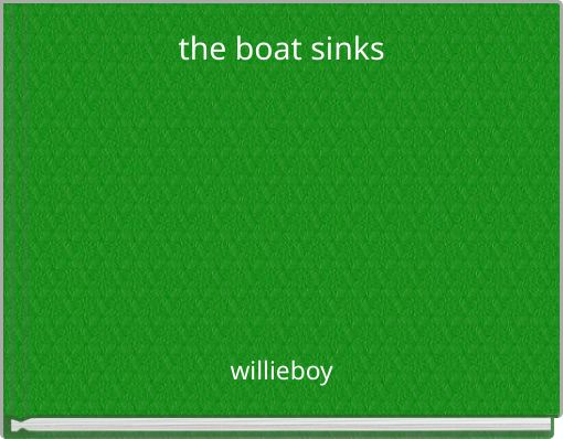 the boat sinks
