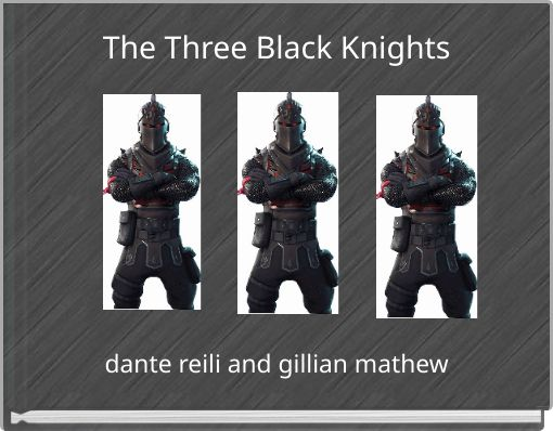 The Three Black Knights